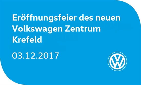 Foto des Events Eröffnungsfeier im VW Zentrum Krefeld