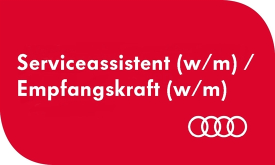 Foto des Stellenangebots Serviceassistent/in Empfangskraft (w/m) Audi Zentrum Krefeld