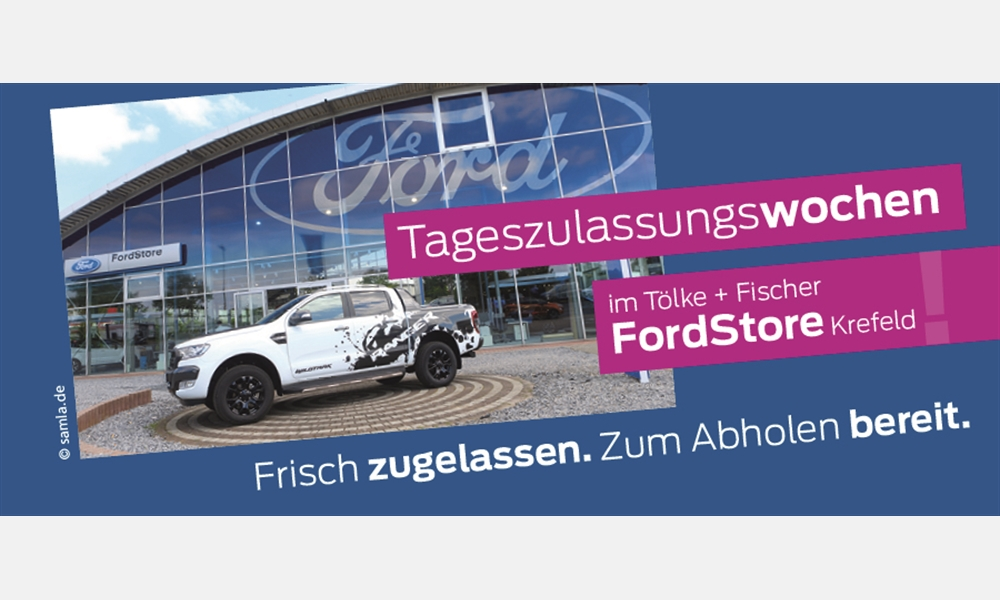 Tageszulassungswochen im Ford Store Krefeld